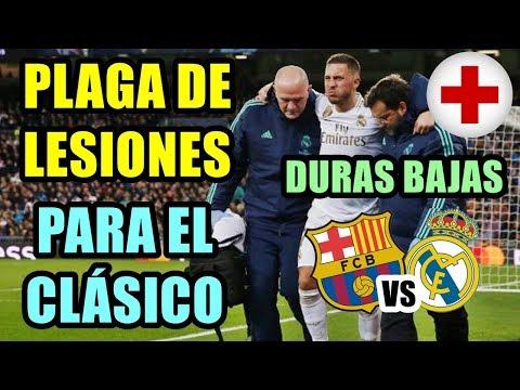 ¡PLAGA DE LESIONES PARA EL CLÁSICO! AUSENCIAS IMPORTANTES PARA EL BARÇA VS REAL MADRID CONFIRMADAS