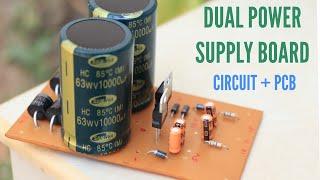 Dual Power Supply Board   Make Ac To Dc Dual Power Supply Circuit