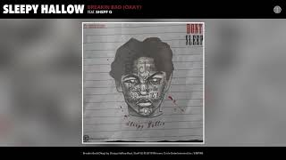 Sleepy Hallow Feat. Sheff G - Breaking Bad (Okay) (Audio)