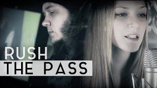 Fleesh Rush cover The Pass Music