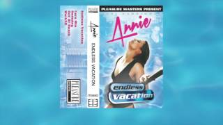 Annie - WorkX2 (From The Endless Vacation EP)