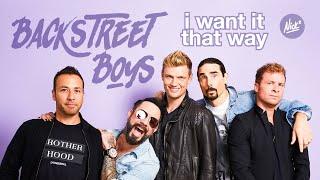 Backstreet Boys –I Want It That Way (Nick* Extended Remix)