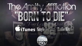 The Amity Affliction - Born To Die (Radio Mix) [LYRIC VIDEO + VISUALIZATIONS • 1080p60]