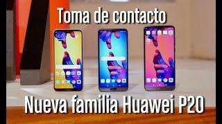 Huawei P20 Pro, P20 y P20 Lite: Primeras impresiones