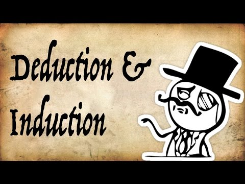 What are Deduction & Induction? - Gentleman Thinker
