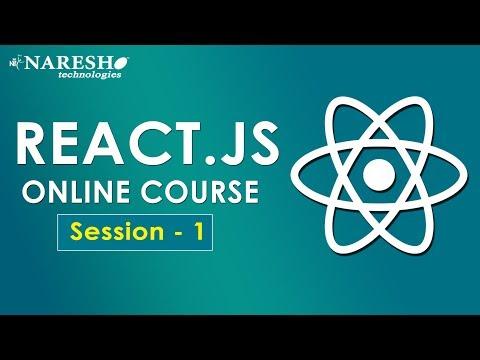 ReactJS Online Course | Session-1 | ReactJS Tutorials for Beginners | Online Training