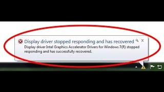 how to fix display driver stopped responding and has recovered windows 7
