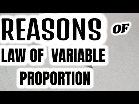 REASONS OF INCREASING/DIMINISHING/NEGATIVE RETURNS TO FACTOR -LAW OF VARIABLE PROPORTION