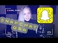 SnapChat Q&A |V. Rose
