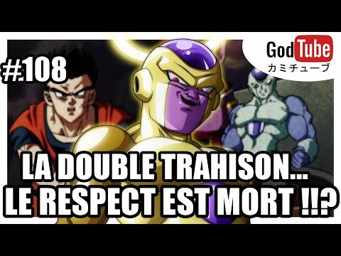 LA DOUBLE TRAHISON DE FREEZER ! LE RESPECT ? [REVIEW/DBS/108]