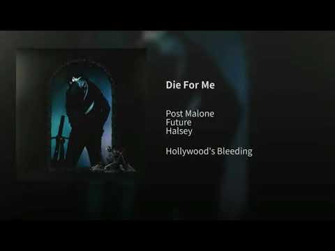 Post Malone - Die For Me ft. Future [without Halsey]