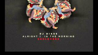 Dj Diass- In The Morning (Original Mix)