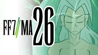 Final Fantasy 7: Machinabridged (FF7MA) - Ep. 26 - TeamFourStar (TFS)