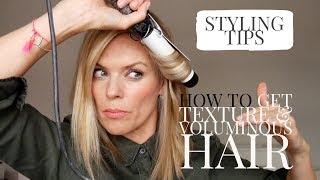 How to get Texture & Voluminous hair