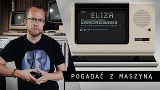 Pogadać z maszyną 2/4 | ELIZA, czyli pierwszy bot i od razu problemy