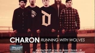 CHARON - RUNNING WITH WOLVES (2011)