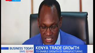 Kenya to expand export in the manufacturing space | Business Today