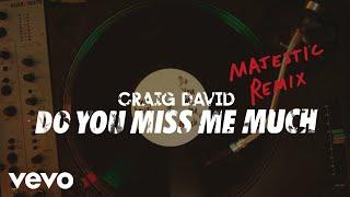 Craig David   Do You Miss Me Much (Majestic Remix) [Audio]