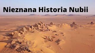 Nubia. Kraj Piramid. Nieznana Historia.