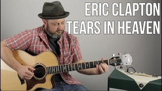 """How to Play """"Tears In Heaven"""" on Guitar - Eric Clapton, Acoustic Fingerstyle"""