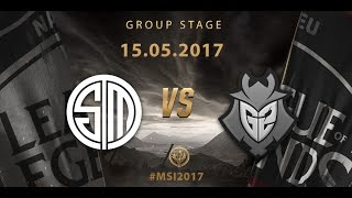 [15.05.2017] TSM vs G2 [MSI 2017][Group Stage]