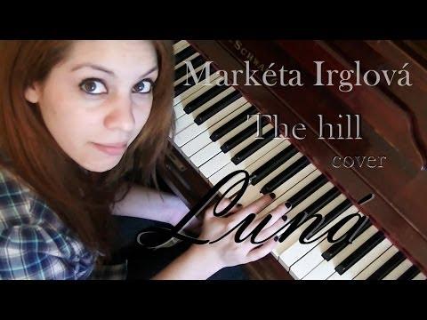 Luná - The hill (Markéta Irglová) cover