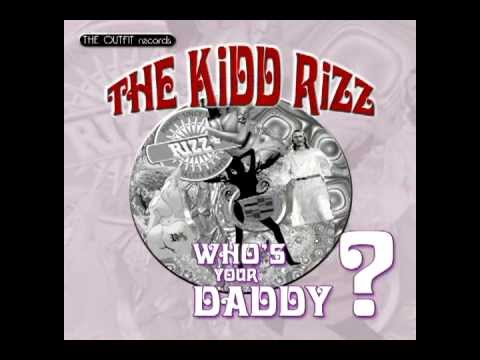 The Kidd Rizz - Who's Your Daddy? (Promo Video)
