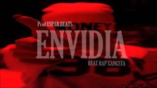 "Base de Rap Gangsta 2016 ""ENVIDIA"" Beat Malianteo Prod ESPAR BEATS"
