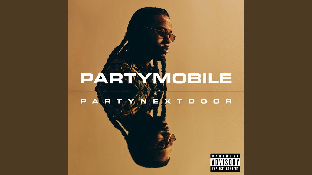 Partymobile Album by PARTYNEXTDOOR (Official Audio)