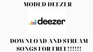 How to download and listen music with deezer mod for FREE!!!!!
