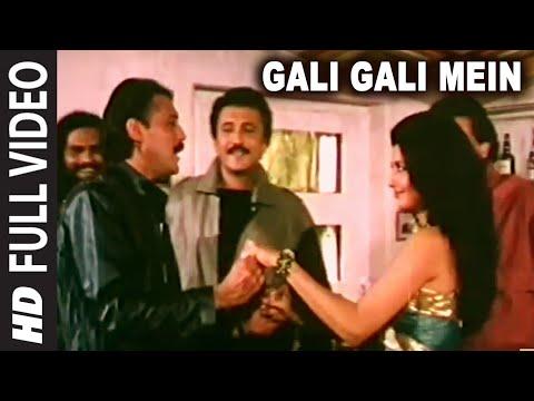 Download Gali Gali Mein Full HD Song | Tridev | Jackie Shroff, Sonam HD Mp4 3GP Video and MP3