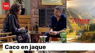 Caco En Jaque | Amar A Morir - T1E75