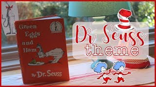 Setting Up The Toddler And Preschool Classroom: Dr. Seuss Theme