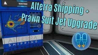 Subnautica - Alterra Shipping Mod Plus Prawn Suit Jet Upgrade Mod