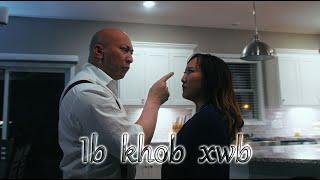 One Khob Xwb - One More Shot [ENG SUB] - Hmong Kısa Film