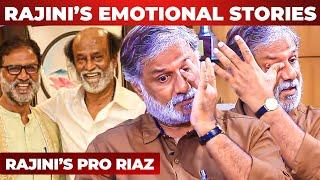 Get Rajinified மனதை உருக்கும் ரஜினியின் வெளிவராத கதை - கண் கலங்கிய PRO Riaz | Part 1 | RS 250