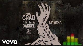 Masicka - Crab Inna Barrel (Audio Visual)