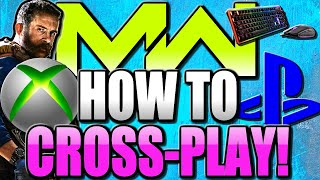 How To Crossplay On Modern Warfare With PC/PS4/XBOX!