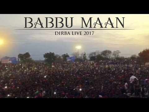 Dirba Live 2017  Babbu Maan