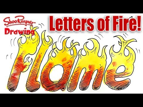 How To Draw Letters Of Fire Shoo Rayner Author