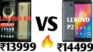 LENOVO K8 NOTE VS LENOVO P2 - WHICH IS BETTER??? (MY OPINIONS) | Kholo.pk