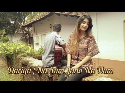 Dariya   Na Tum Jano Na Hum   RS & Simran Sehgal   Cover   Katrina Kaif   Hrithik