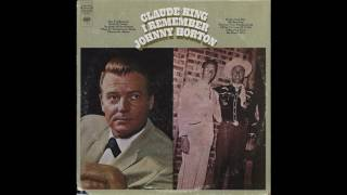 Claude King - The First Train Heading South