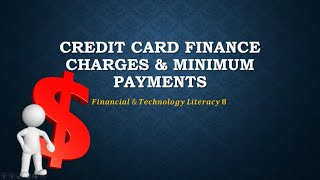 Credit Card: Calculating Finance Charges & Minimum Payments