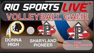 Donna Vs. Sharyland Pioneer Bi-District Volleyball 11/5/2019