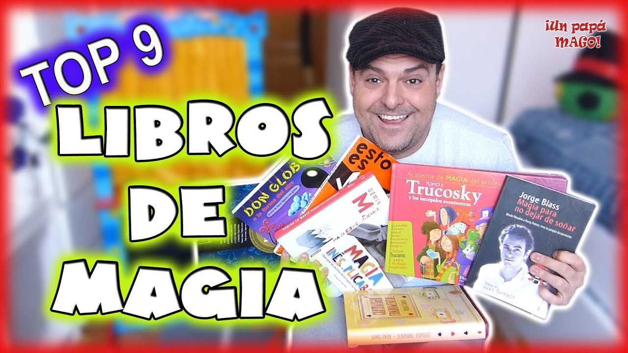 TOP 9 | LIBROS DE MAGIA | APRENDE MAGIA | TRUCOS DE MAGIA | Is Family Friendly