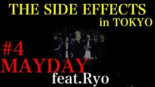 #4 MAYDAY feat. Ryo from Crystal Lake coldrain THE SIDE EFFECTS 10.4 ZEPP DIVERCITY TOKYO