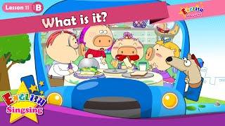 Bài 11_ (B) nó là gì? - Cartoon Câu chuyện
