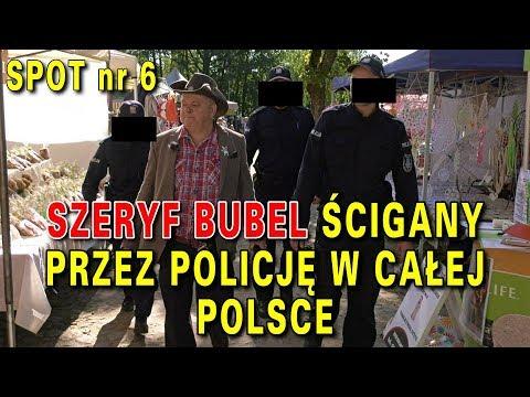 Szeryf Bubel ścigany przez policję w całej Polsce, spot nr 6