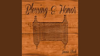 Blessing & Honor